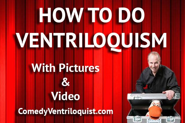 how to do ventriloquism