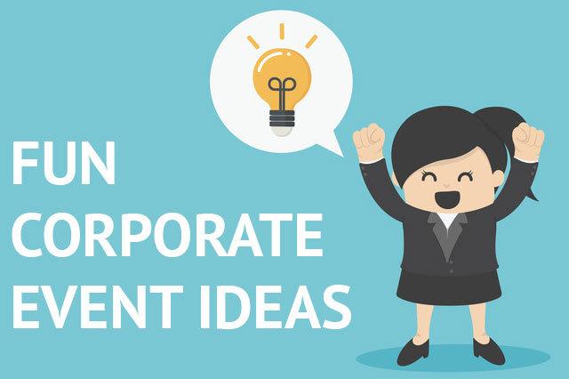 fun corporate event ideas