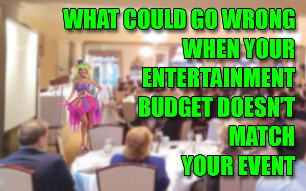 Your Corporate Entertainment Budget